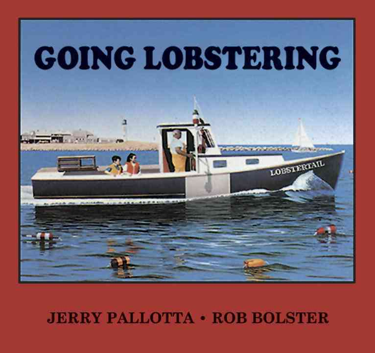 Going Lobstering By Pallotta, Jerry/ Bolster, Rob (ILT)