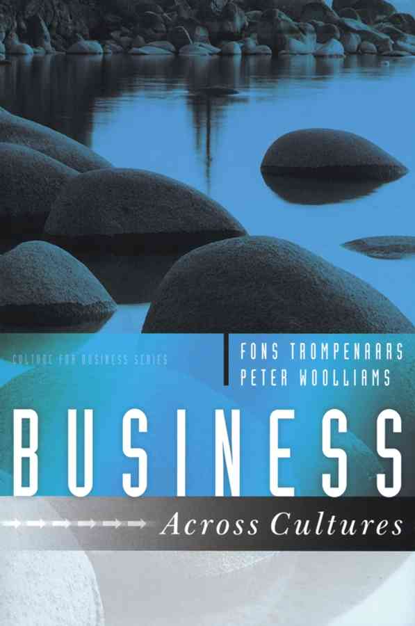 Business Across Cultures By Trompenaars, Alfons/ Woolliams, Peter